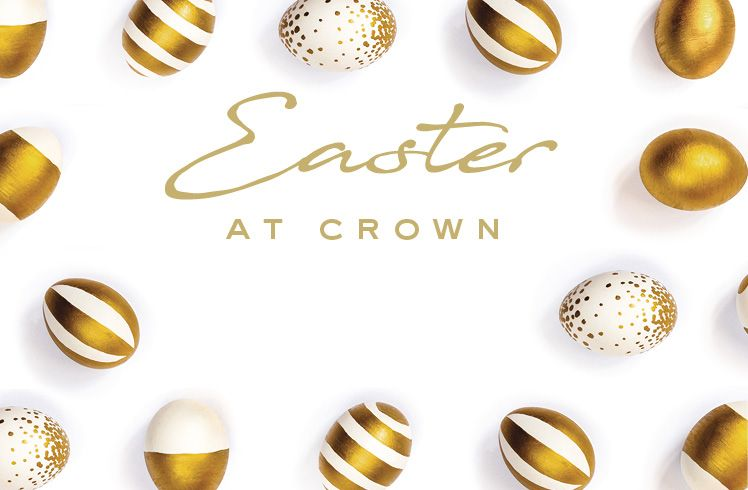 Easter Long Weekend Entertainment Crown Melbourne