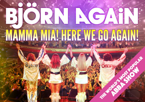 Bjorn Again – Mamma Mia! Here we go again!