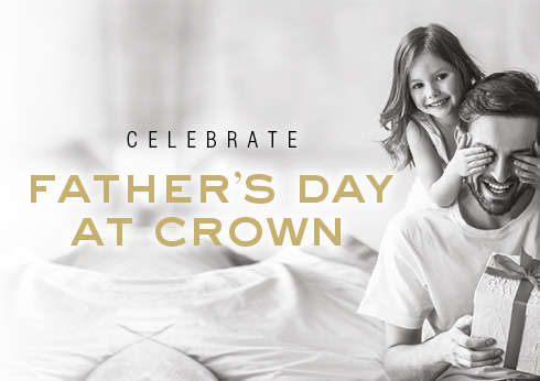 Father's Day at Crown Melbourne