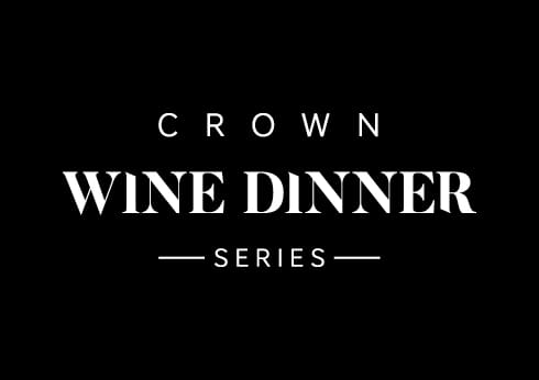 Crown Wine Dinner Series
