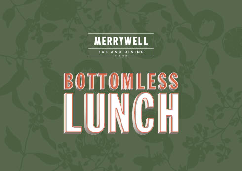 Bottomless Lunch at Merrywell Bar and Dining