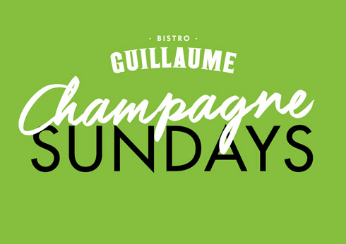 Champagne Sundays at Bistro Guillaume