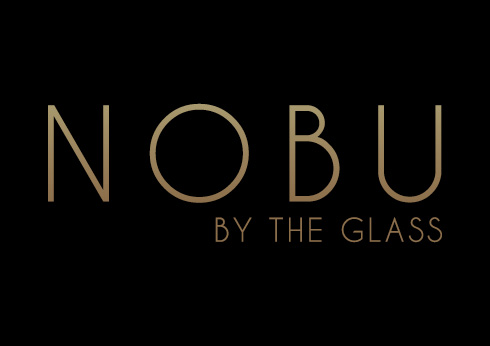 Nobu By The Glass